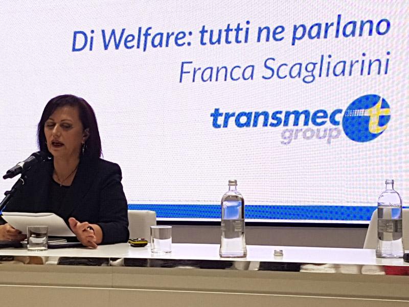 Di Welfare: Tutti ne parlano. ( Franca Scagliarini HR Manager Transmec Italia )